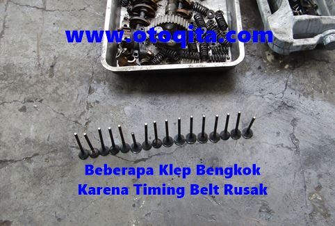 Klep mesin bengkok akibat timing belt putus